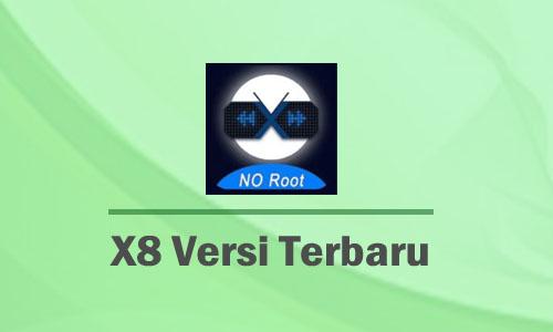 Link Download X8 Apk Versi Terbaru